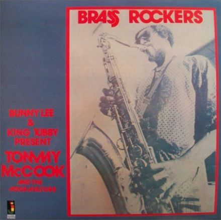 Tommy McCook & Aggravators  - Brass Rockers (Jamaican Recordings) CD